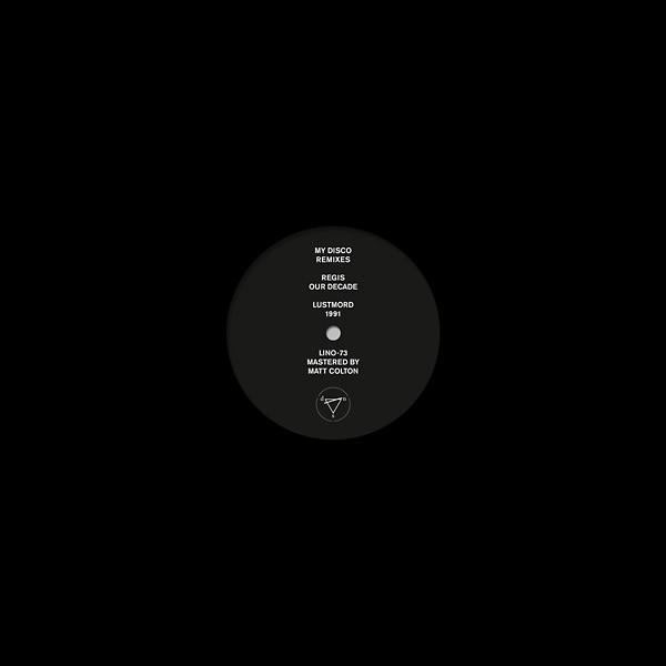 """MY DISCO: Regis & Lustmord Remixes 12"""""""