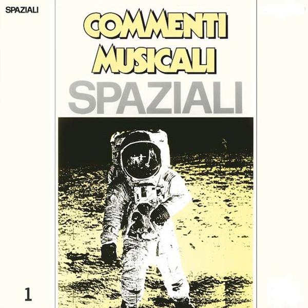ALFALUNA: Commenti Musicali: SPAZIALI Vol.1 LP