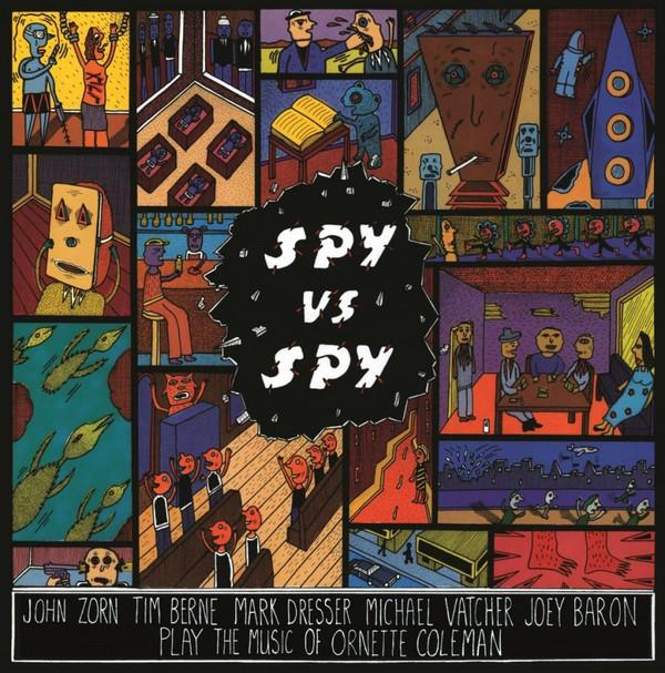 JOHN ZORN: Spy Vs. Spy: The Music Of Ornette Coleman LP