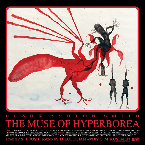 Clark Ashton Smith, The Muse of Hyperborea LP - Read by S. T. Joshi, sound by Theologian