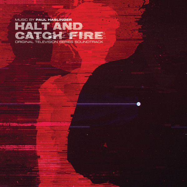 PAUL HASLINGER: Halt & Catch Fire (Original Soundtrack) (White Vinyl) LP