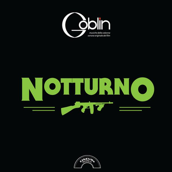GOBLIN: Notturno LP