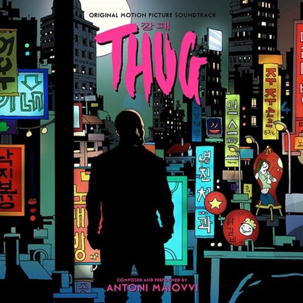 ANTONI MAIOVVI: Thug (Original Soundtrack) LP