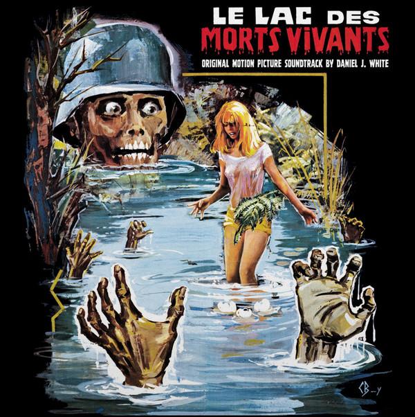 """DANIEL J. WHITE: Le Lac Des Morts Vivants (""""Zombie Lake"""") (The Original Motion Picture Soundtrack) (Vintage) LP"""