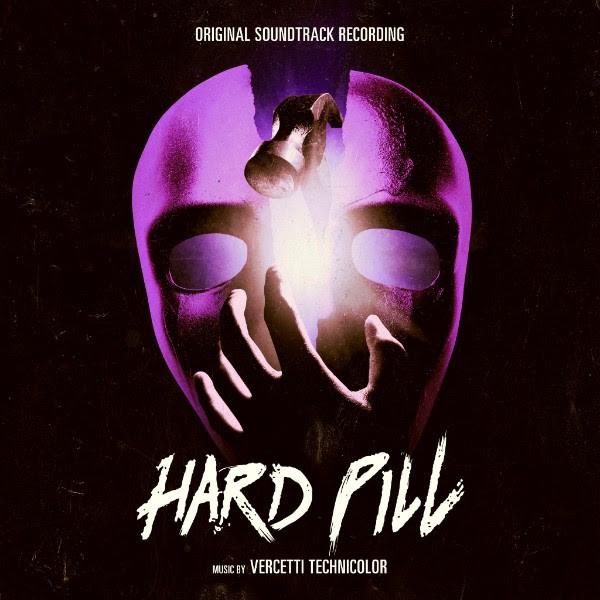 VERCETTI TECHNICOLOR: Hard Pill OST EP