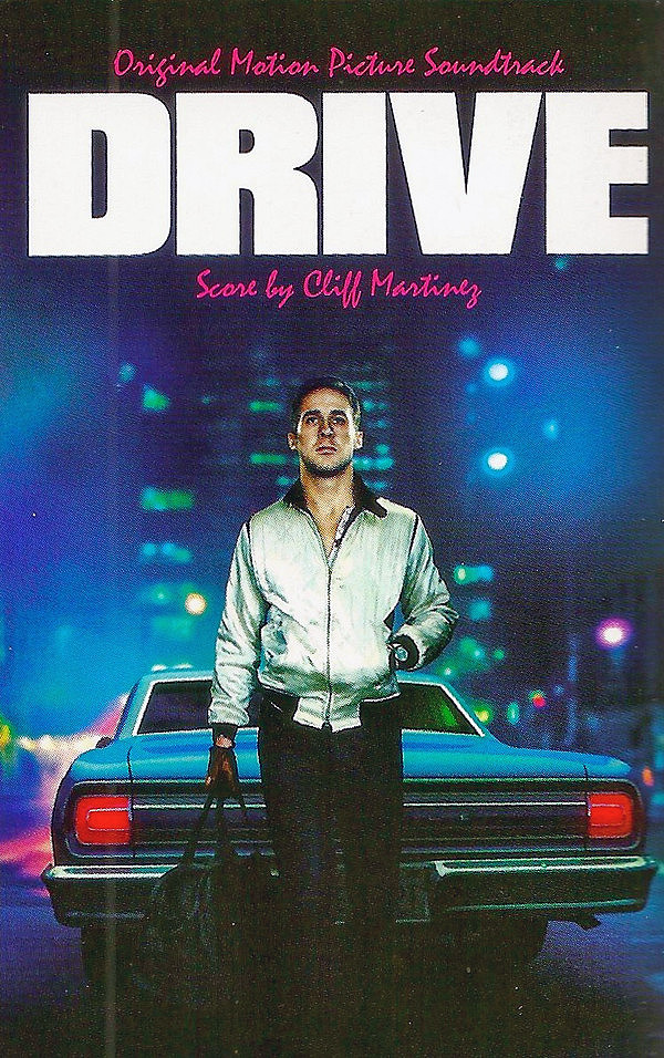 CLIFF MARTINEZ: Drive (Original Motion Picture Soundtrack) Cassette