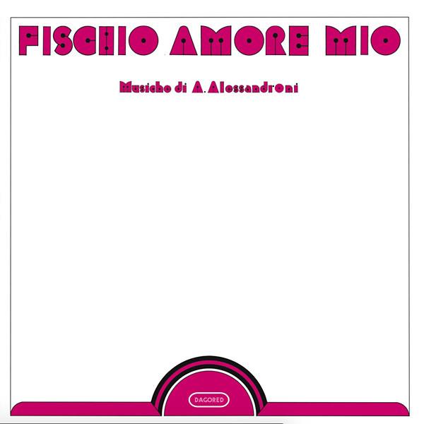 ALESSANDRO ALESSANDRONI: Fischio Amore Mio LP