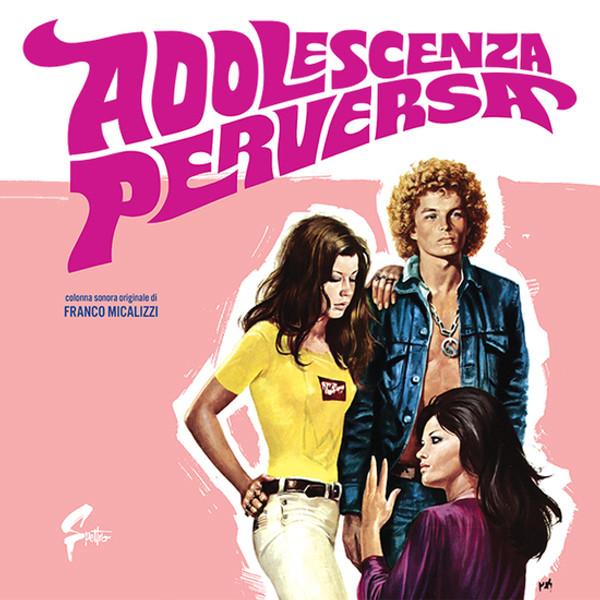 FRANCO MICALIZZI: Adolescenza Perversa LP