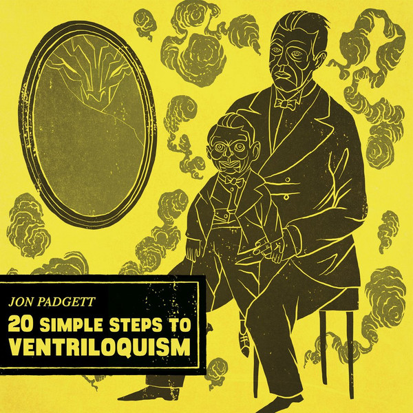 Jon Padgett, 20 Simple Steps to Ventriloquism LP - YELLOW VINYL