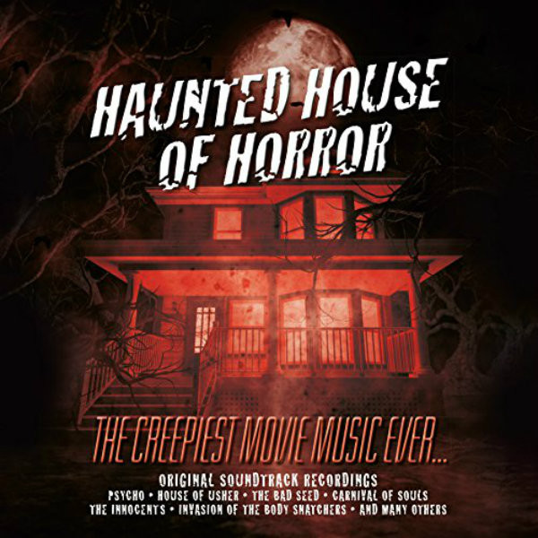 V/A: Haunted House Of Horror: The Creepiest Movie Music Ever LP
