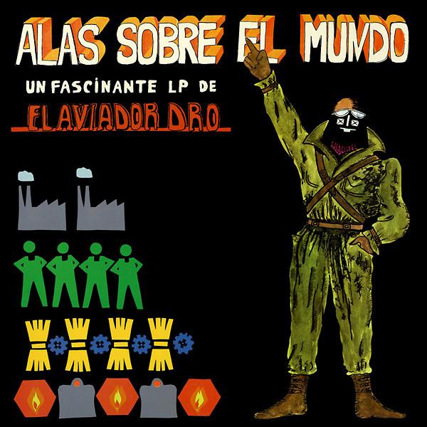 AVIADOR DRO: Alas Sobre El Mundo LP