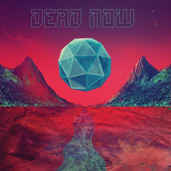 DEAD NOW: Dead Now LP