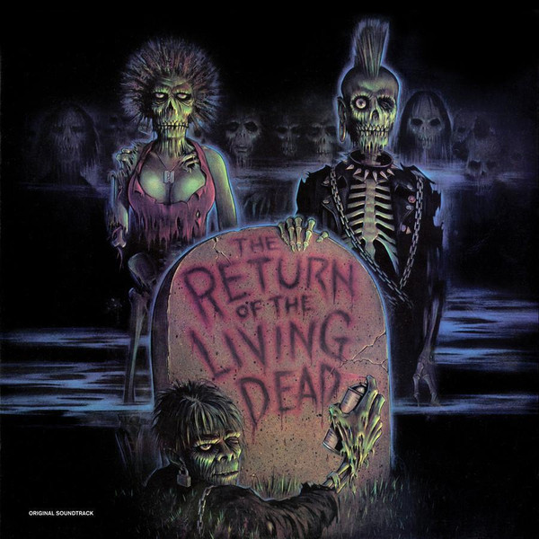 V/A: The Return of the Living Dead: Original Soundtrack (Bone White w/ Green Zombie Blood) LP
