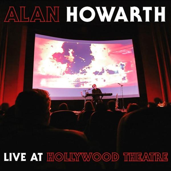 ALAN HOWARTH: Alan Howarth Live at Hollywood Theatre LP