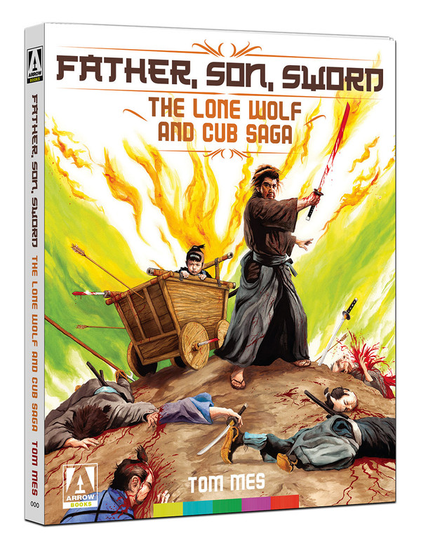 Father, Son, Sword: The Lone Wolf And Cub Saga Book