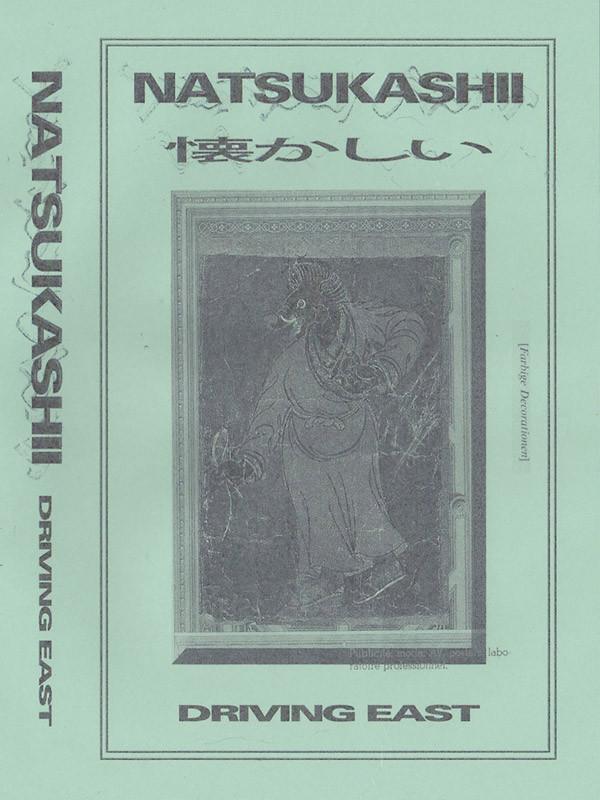 NATSUKASHII: Driving East Cassette