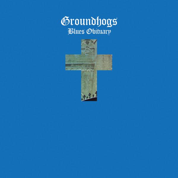 THE GROUNDHOGS: Blues Obituary (Blue Vinyl) LP