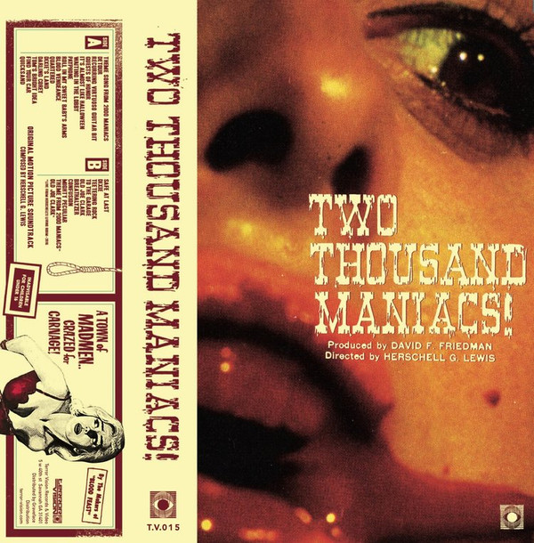 Herschell Gordon Lewis Two Thousand Maniacs! (Original Motion Picture Soundtrack) Cassette
