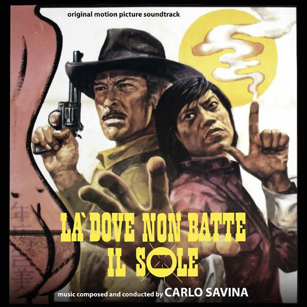 CARLO SAVINA: La Dove Non Batte Il Sole / Un Animale Chiamato Uomo CD