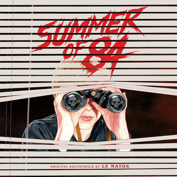 LE MATOS: Summer Of 84 (Original Motion Picture Soundtrack) 2LP