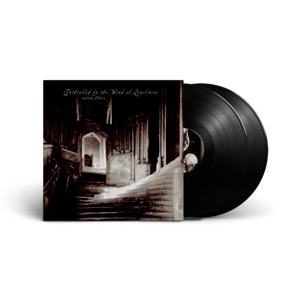 RASION D'ETRE: Enthralled By The Wind Of Loneliness 2LP