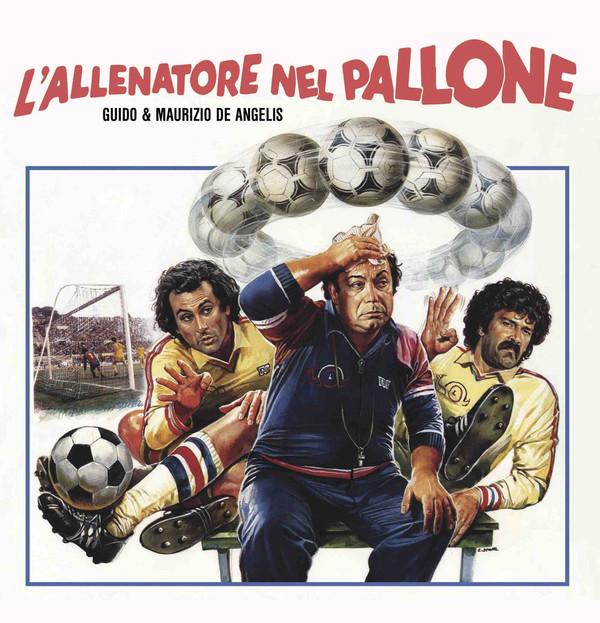 """GUIDO & MAURIZIO DE ANGELIS: L'allenatore Nel Pallone 7"""""""