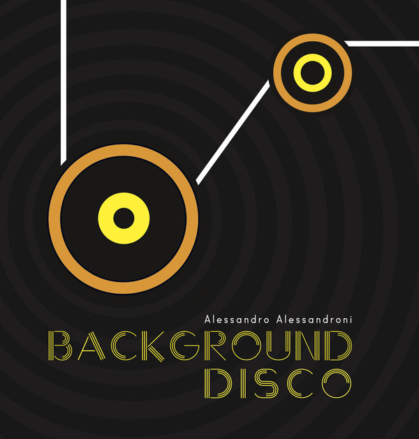 ALESSANDRO ALESSANDRONI: Background Disco 12""