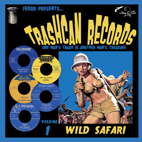 """VA: Trashcan Records, Volume 1: Wild Safari 10"""""""