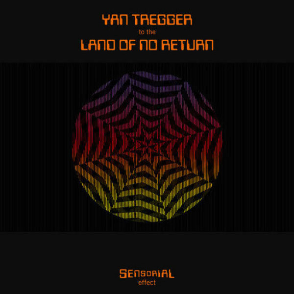 YAN TREGGER: To The Land Of No Return LP
