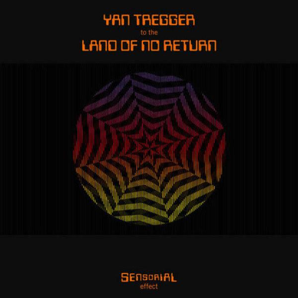YAN TREGGER: To The Land Of No Return LP