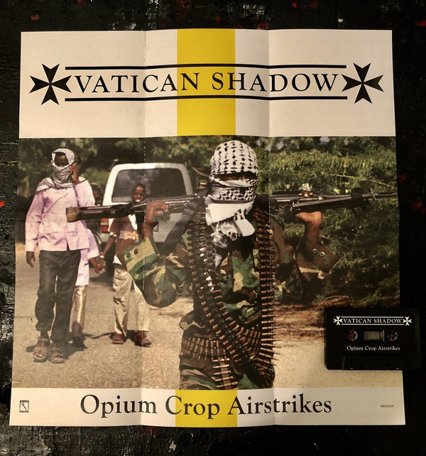 VATICAN SHADOW: Opium Crop Airstrikes Cassette
