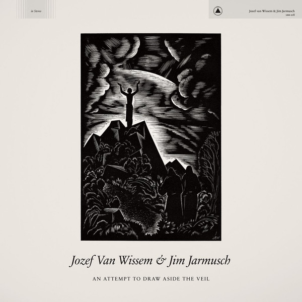 JOZEF VAN WISSEM AND JIM JARMUSCH: An Attempt to Draw Aside the Veil (Brown Marble) LP