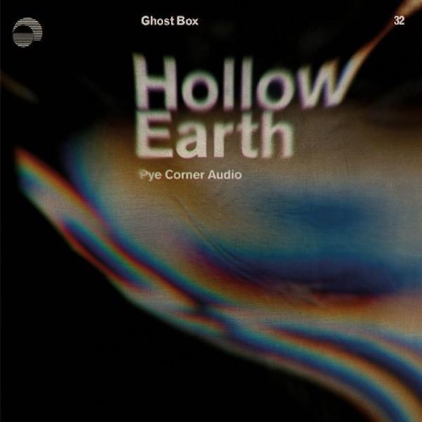 PYE CORNER AUDIO: Hollow Earth LP