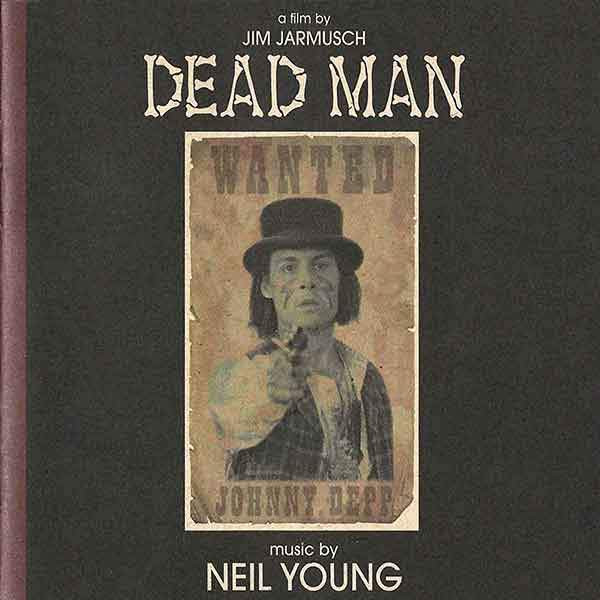 NEIL YOUNG: Dead Man (Soundtrack) 2LP