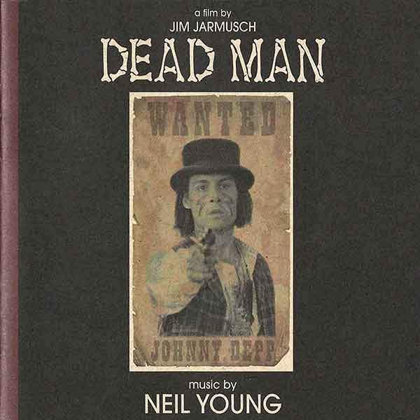 NEIL YOUNG: Dead Man (Soundtrack) 2LP