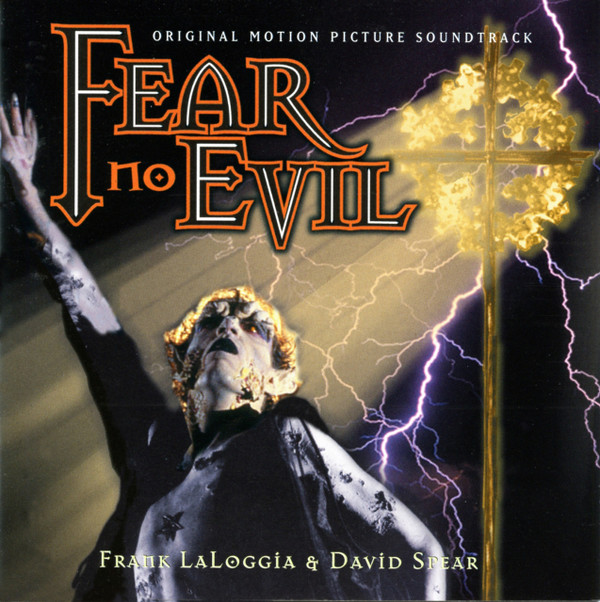 FRANK LALOGGIA & DAVID SPEAR: Fear No Evil: Original Motion Picture Soundtrack CD