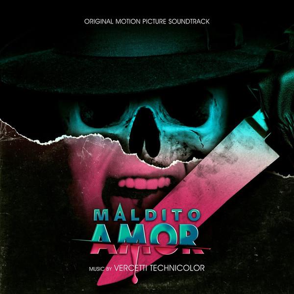 VERCETTI TECHNICOLOR: Maldito Amor (Original Motion Picture Soundtrack) LP