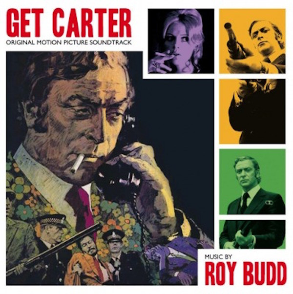 ROY BUDD: Get Carter (Original Soundtrack) LP