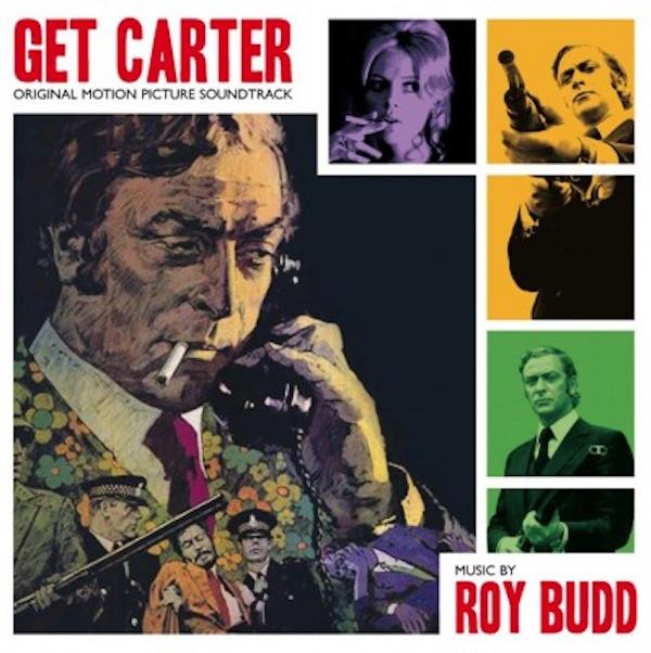 ROY BUDD: Get Carter (Original Soundtrack) LP