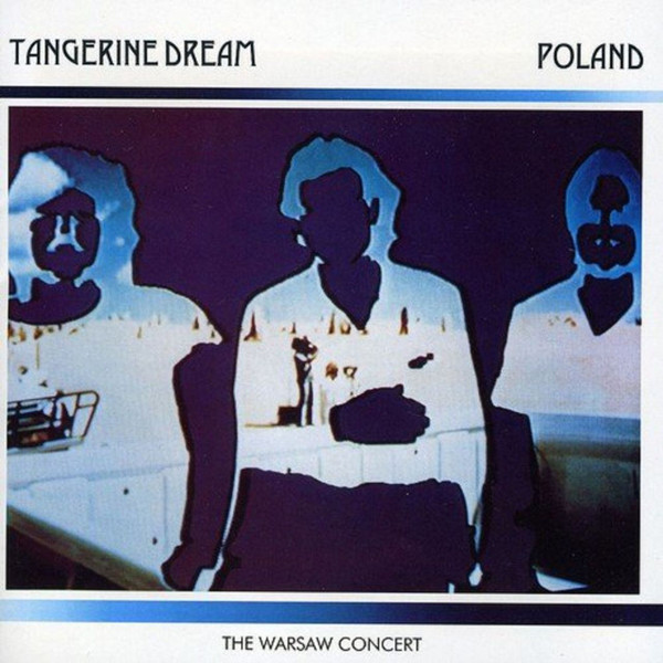 TANGERINE DREAM: Poland - The Warsaw Concert 2LP