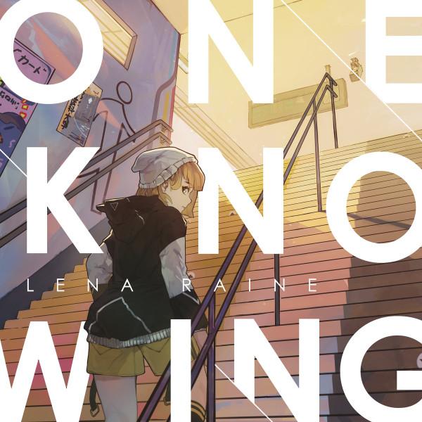 LENA RAINE: Oneknowing LP