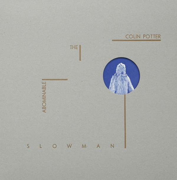 COLIN POTTER: The Abominable Slowman LP
