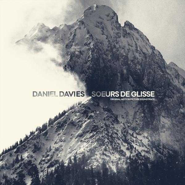 DANIEL DAVIES: Soeurs De Glisse (Original motion picture soundtrack) (Splattered) LP