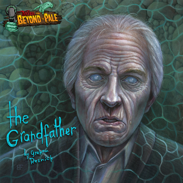 """TALES FROM BEYOND THE PALE PRESENTS: The Grandfather (Glow In The Dark) 12"""""""