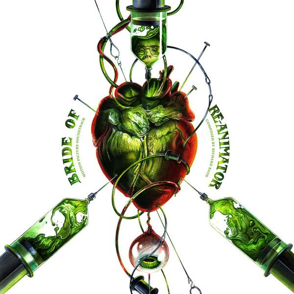 RICHARD BAND: Bride Of Re-Animator (Original Motion Picture Soundtrack) 2LP