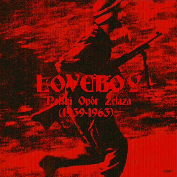 LOVEBOY: Polski Opór Żelaza (1939-1963) Cassette
