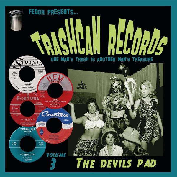 "V/A: Trashcan Records Volume 3: The Devils Pad 10"""