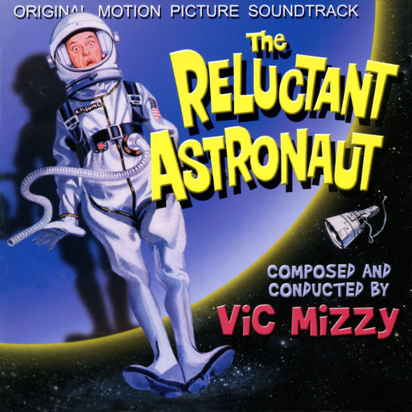 VIC MIZZY: The Reluctant Astronaut (Original Soundtrack) CD