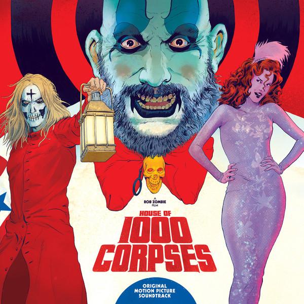 V/A: HOUSE OF 1000 CORPSES (Original Motion Picture Soundtrack) 2LP