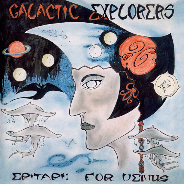 GALACTIC EXPLORERS: Epitaph For Venus LP
